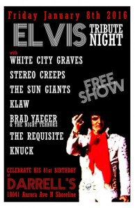JAN 8TH - ELEVIS NIGHT